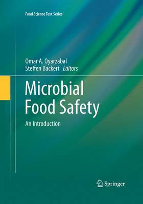Microbial Food Safety: An Introduction - Food Science Text Series (Paperback)