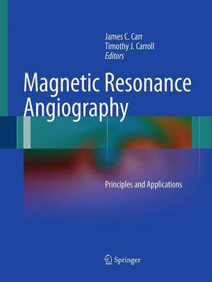 Magnetic Resonance Angiography: Principles and Applications (Paperback)