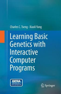 Learning Basic Genetics with Interactive Computer Programs (Paperback)