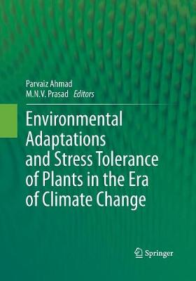 Environmental Adaptations and Stress Tolerance of Plants in the Era of Climate Change (Paperback)