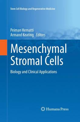 Mesenchymal Stromal Cells: Biology and Clinical Applications - Stem Cell Biology and Regenerative Medicine (Paperback)