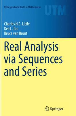 Real Analysis via Sequences and Series - Undergraduate Texts in Mathematics (Paperback)