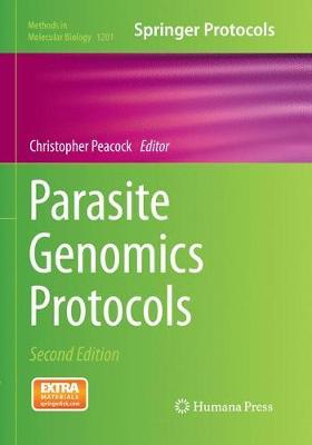 Parasite Genomics Protocols - Methods in Molecular Biology 1201 (Paperback)