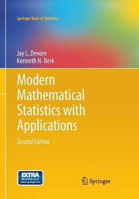Modern Mathematical Statistics with Applications - Springer Texts in Statistics (Paperback)