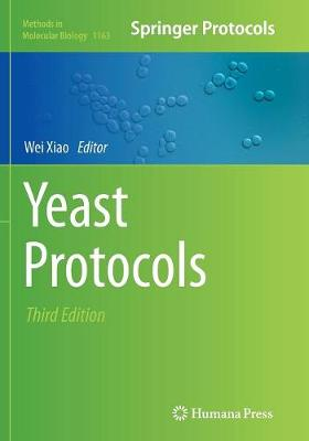 Yeast Protocols - Methods in Molecular Biology 1163 (Paperback)