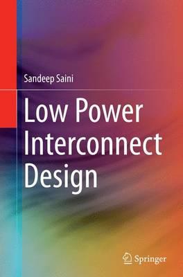 Low Power Interconnect Design (Paperback)