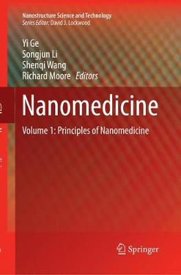 Nanomedicine: Principles and Perspectives - Nanostructure Science and Technology (Paperback)