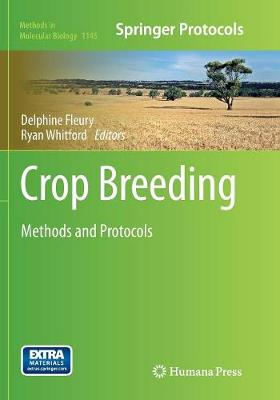 Crop Breeding: Methods and Protocols - Methods in Molecular Biology 1145 (Paperback)