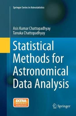 Statistical Methods for Astronomical Data Analysis - Springer Series in Astrostatistics 3 (Paperback)