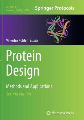 Protein Design: Methods and Applications - Methods in Molecular Biology 1216 (Paperback)