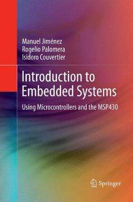 Introduction to Embedded Systems: Using Microcontrollers and the MSP430 (Paperback)