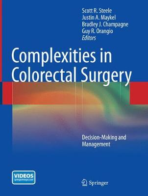 Complexities in Colorectal Surgery: Decision-Making and Management (Paperback)