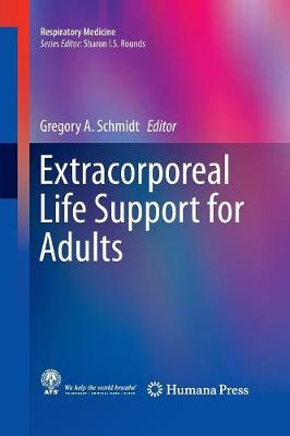 Extracorporeal Life Support for Adults - Respiratory Medicine (Paperback)