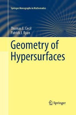 Geometry of Hypersurfaces - Springer Monographs in Mathematics (Paperback)