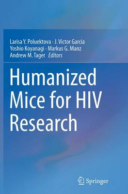 Humanized Mice for HIV Research (Paperback)