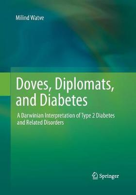 Doves, Diplomats, and Diabetes: A Darwinian Interpretation of Type 2 Diabetes and Related Disorders (Paperback)