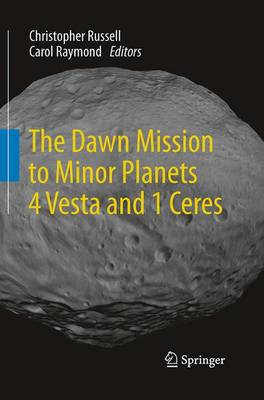 The Dawn Mission to Minor Planets 4 Vesta and 1 Ceres (Paperback)