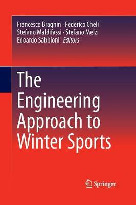 The Engineering Approach to Winter Sports (Paperback)