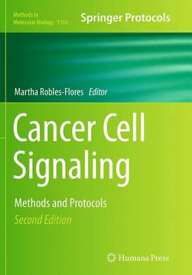 Cancer Cell Signaling: Methods and Protocols - Methods in Molecular Biology 1165 (Paperback)
