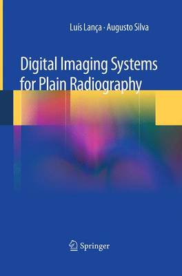 Digital Imaging Systems for Plain Radiography (Paperback)