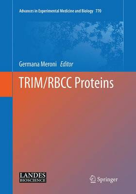 TRIM/RBCC Proteins - Advances in Experimental Medicine and Biology 770 (Paperback)