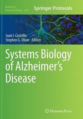 Systems Biology of Alzheimer's Disease - Methods in Molecular Biology 1303 (Paperback)