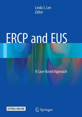 ERCP and EUS: A Case-Based Approach (Paperback)