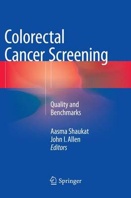 Colorectal Cancer Screening: Quality and Benchmarks (Paperback)