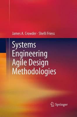 Systems Engineering Agile Design Methodologies (Paperback)
