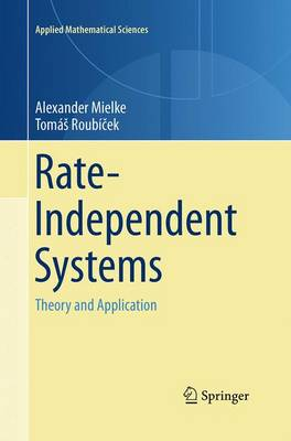 Rate-Independent Systems: Theory and Application - Applied Mathematical Sciences 193 (Paperback)