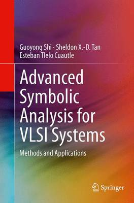 Advanced Symbolic Analysis for VLSI Systems: Methods and Applications (Paperback)