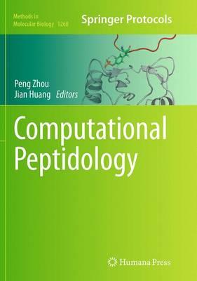 Computational Peptidology - Methods in Molecular Biology 1268 (Paperback)
