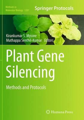 Plant Gene Silencing: Methods and Protocols - Methods in Molecular Biology 1287 (Paperback)