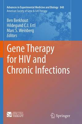 Gene Therapy for HIV and Chronic Infections - Advances in Experimental Medicine and Biology 848 (Paperback)