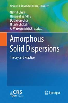Amorphous Solid Dispersions: Theory and Practice - Advances in Delivery Science and Technology (Paperback)