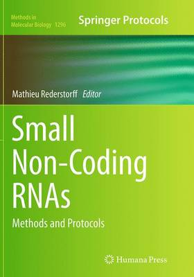 Small Non-Coding RNAs: Methods and Protocols - Methods in Molecular Biology 1296 (Paperback)