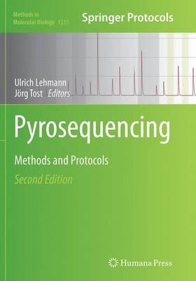 Pyrosequencing: Methods and Protocols - Methods in Molecular Biology 1315 (Paperback)