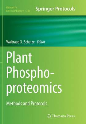 Plant Phosphoproteomics: Methods and Protocols - Methods in Molecular Biology 1306 (Paperback)