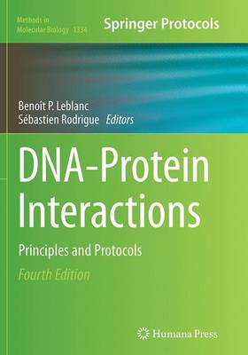 DNA-Protein Interactions: Principles and Protocols - Methods in Molecular Biology 1334 (Paperback)