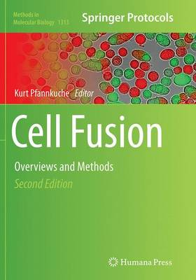 Cell Fusion: Overviews and Methods - Methods in Molecular Biology 1313 (Paperback)