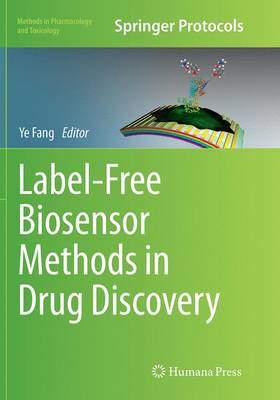 Label-Free Biosensor Methods in Drug Discovery - Methods in Pharmacology and Toxicology (Paperback)
