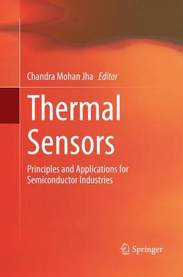 Thermal Sensors: Principles and Applications for Semiconductor Industries (Paperback)