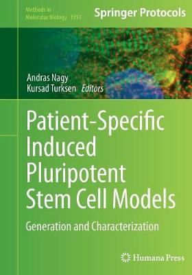 Patient-Specific Induced Pluripotent Stem Cell Models: Generation and Characterization - Methods in Molecular Biology 1353 (Paperback)