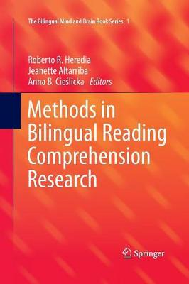 Methods in Bilingual Reading Comprehension Research - The Bilingual Mind and Brain Book Series 1 (Paperback)