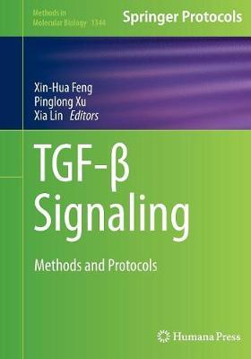 TGF- Signaling: Methods and Protocols - Methods in Molecular Biology 1344 (Paperback)