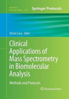 Clinical Applications of Mass Spectrometry in Biomolecular Analysis: Methods and Protocols - Methods in Molecular Biology 1378 (Paperback)