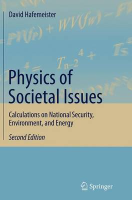 Physics of Societal Issues: Calculations on National Security, Environment, and Energy (Paperback)