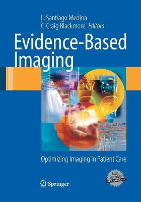 Evidence-Based Imaging: Optimizing Imaging in Patient Care (Paperback)