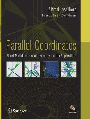 Parallel Coordinates: Visual Multidimensional Geometry and Its Applications (Paperback)