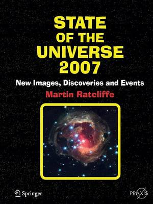 State of the Universe 2007: New Images, Discoveries, and Events - Popular Astronomy (Paperback)